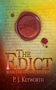 The Edict, Book 1 of The She Trilogy, By P. J. Keyworth